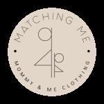 Matching Me Clothing